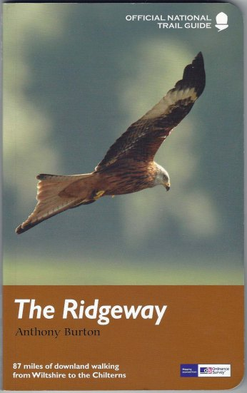 'The Ridgeway' by Anthony Burton. This National Trail guide was published by Arum Press in association with Natural England in 2013 and includes 1:25 000 Ordnance Survey mapping for the whole route. There are nineteen other titles in the series