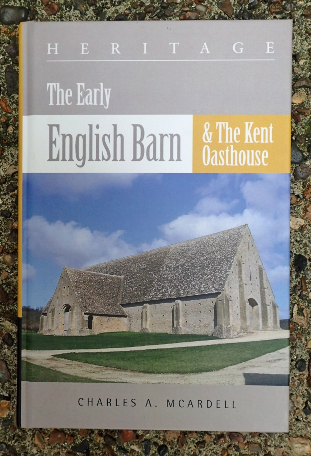 The Early English Barn & The Kent Oasthouse
