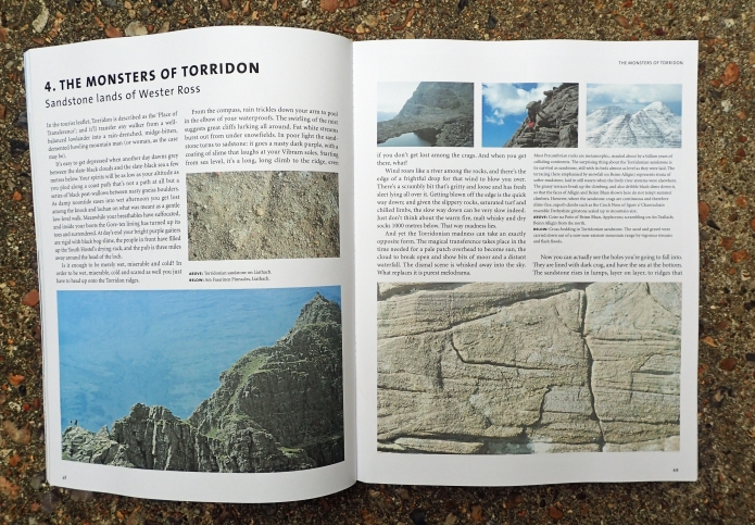 Over a series of chapters, Ronald Turnbull works through the various rocks from which the (mostly) tall bits of Britain are made of. Here, in chapter four, he looks at the dramatic three tiers of Torridon- the Lewisian Gneiss, the Torridonian sandstone and the white Cambrian quartzite, all of which make this part of the UK a remarkable place to visit, all the more so with some understanding of the rocks on which you stand
