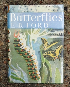 Number One in the New Naturalist series- Butterflies by E.B. Ford
