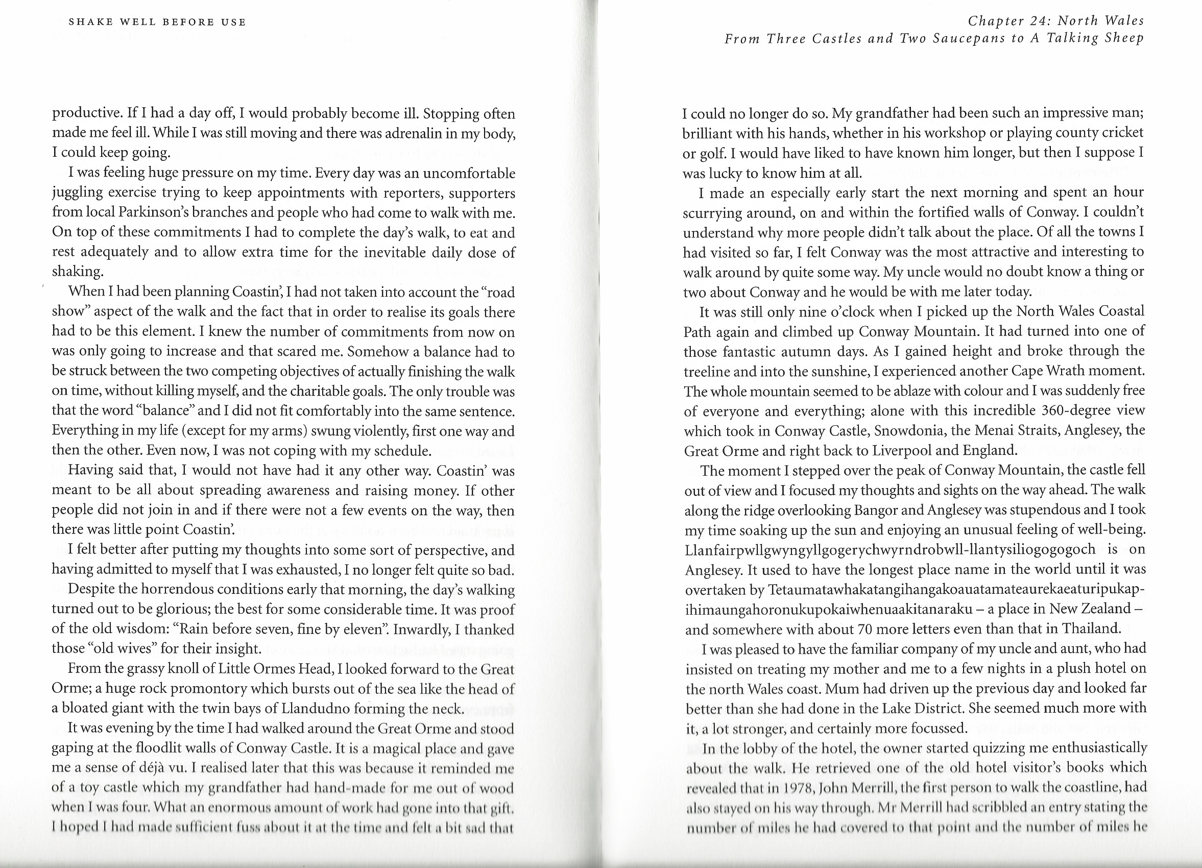 One of the major obstacles and challenges that faced Tom Isaacs, encountered at the same time while battling his Parkinsons, was the peole that he met on his walk. Some understood, few did. However it was more the kindness and willing to do good, that the author found of much help. Sadly, much of the book relates a very different experience