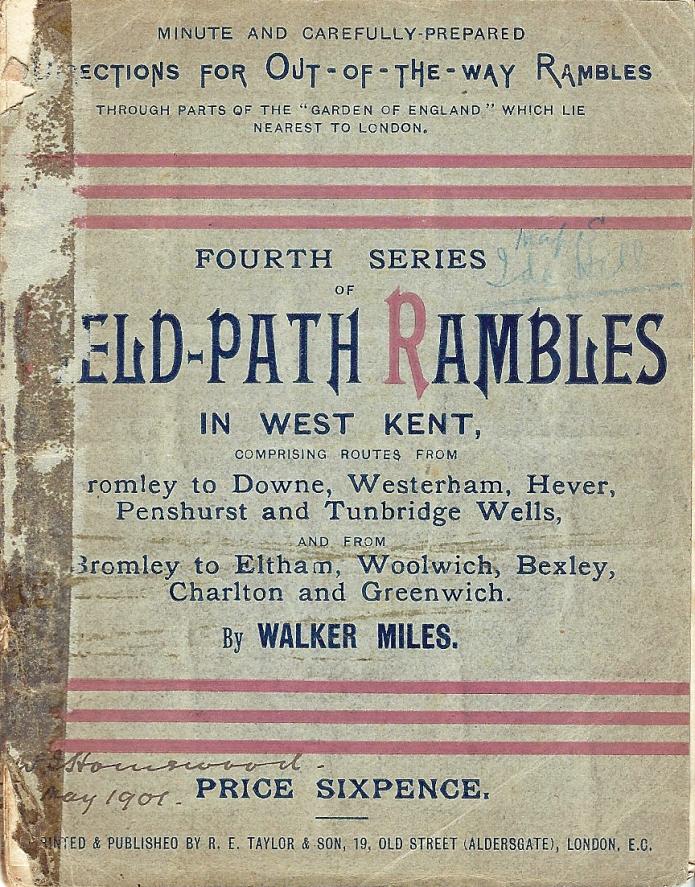 Field-Path Rambles in West Kent, by Walker Miles, 1893