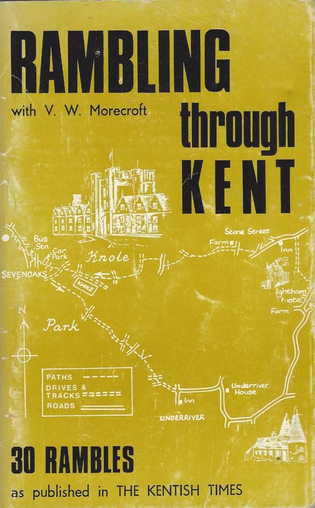 Rambling through Kent, V.W. Morecroft, c1975