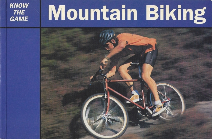 Know the Game- Mountain Biking