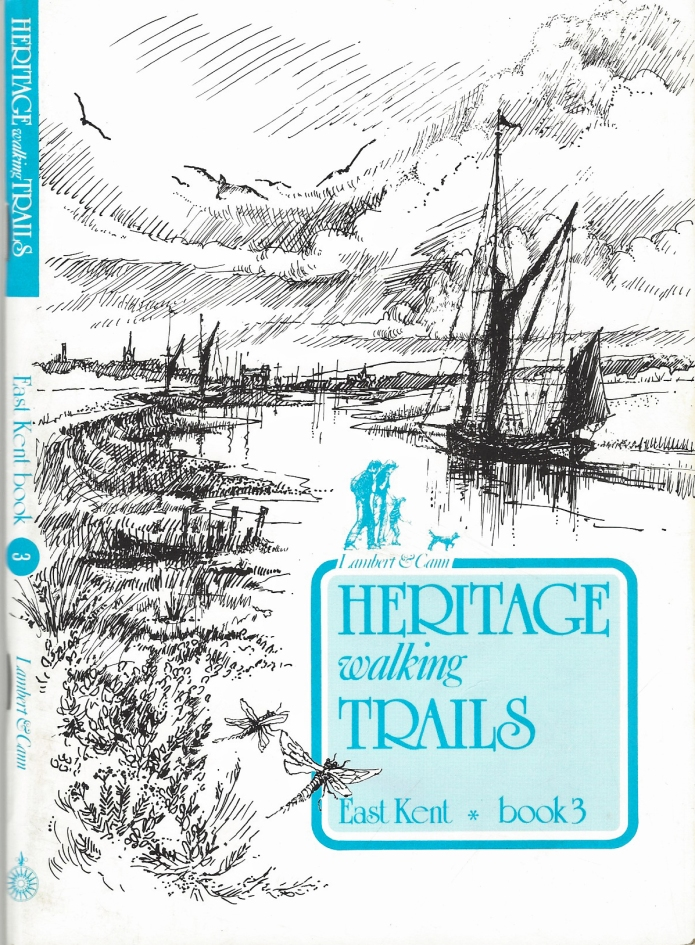 Heritage walking Trails, East Kent, book 3. Compass Publications, 1987