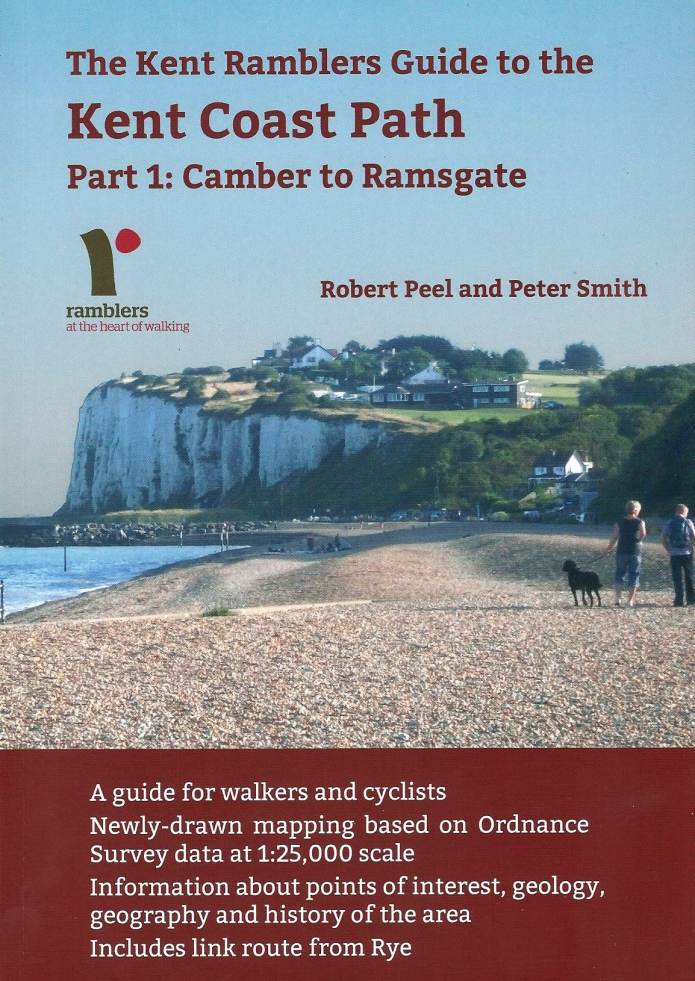 Kent Coast Path Part 1: Camber to Ramsgate, Published by Kent Ramblers, 2016