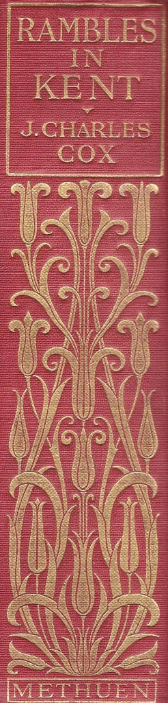 Rambles in Kent, J. Charles Cox, 1913