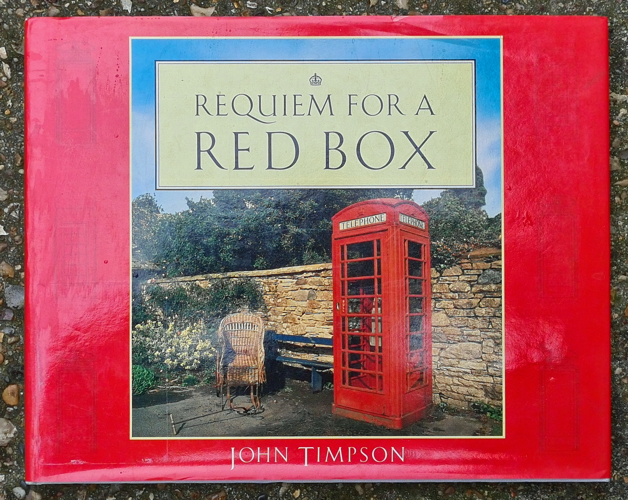 Requim for a Red Box- John Timpson