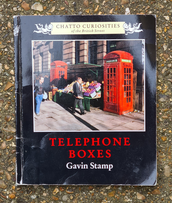 Telephone Boxes- Gavin Stamp