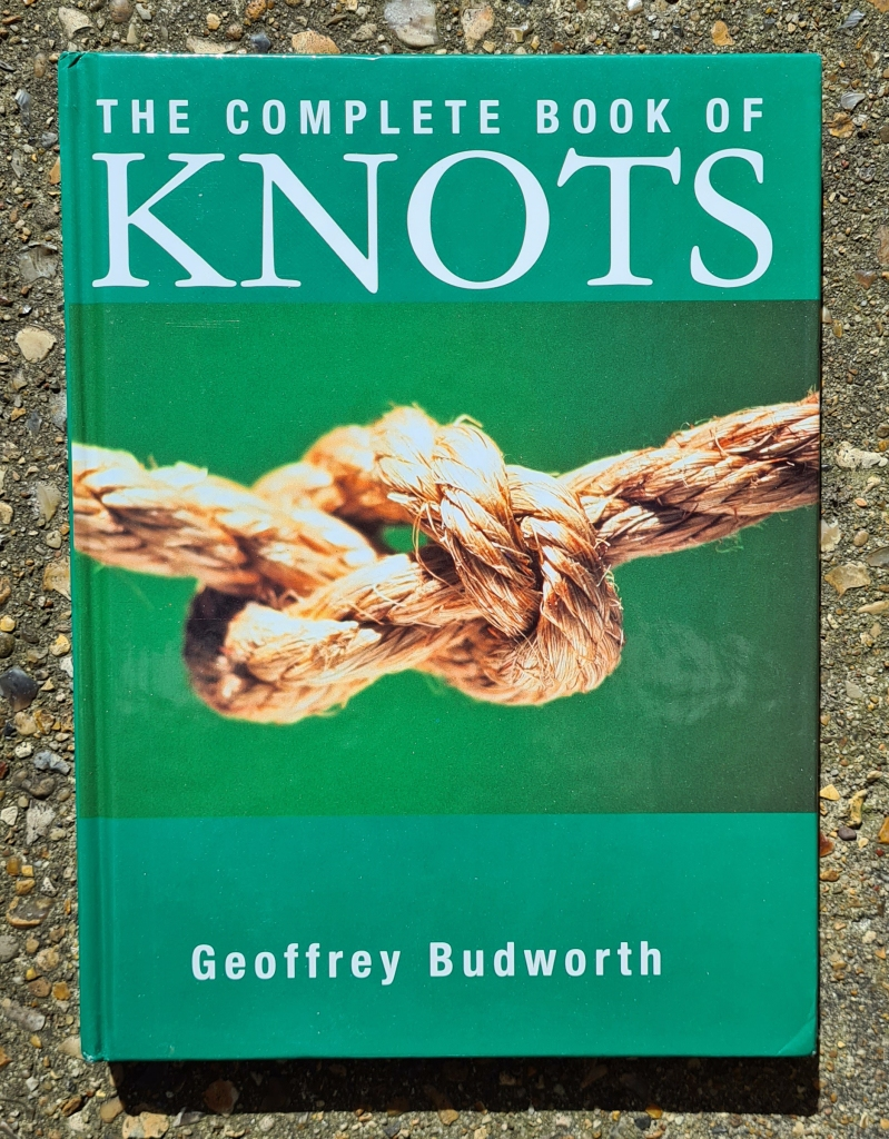 The Complete Book of Knots by Geoffrey Budworth