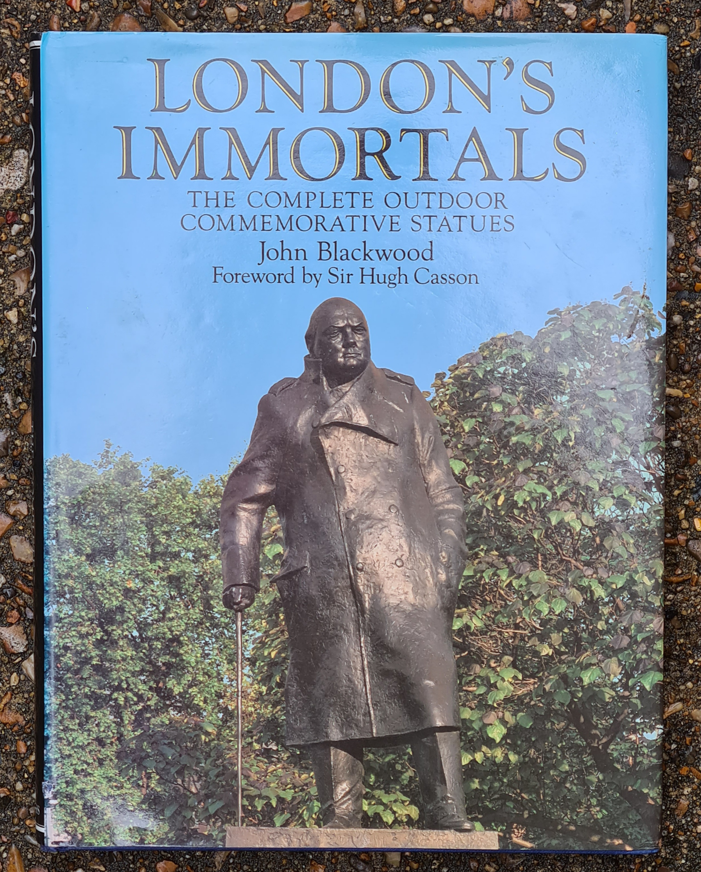 London's Immortals, by John Blackwood